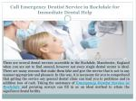 Treat your tooth at the best Emergency Dentist in Rochdale