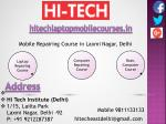 Hi Tech Offers Suitable Mobile Repairing Course in Laxmi Nagar, Delhi