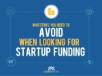 Investors you need to avoid when looking for startup funding