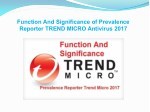 Function and significance of prevalence reporter trend micro antivirus 2017
