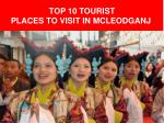 Top 10 Tourist Places To Visit In Mcleodganj