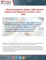 Styrene Butadiene Rubber (SBR) Market Growth, Trends and Forecast Report To 2014 - 2025