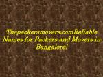 Thepackersmovers.com:Reliable Names for Packers and Movers in Bangalore!