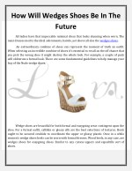 How Will Wedges Shoes Be In The Future