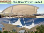 Tensile Structures Manufacturers In Gurgaon | Ekra Decor