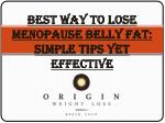 Best Way to Lose Menopause Belly Fat