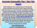100% Accurate Commodity Tips | Commodity Tips Specialist Call @ 91-9205917204