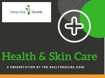 Healths & Skin Care supplements at Healthsguide