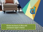 Elevate the beauty of office with commercial carpet in Detroit