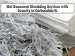Get Document Shredding Services with Security in Carbondale IL
