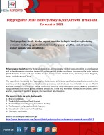 Polypropylene Oxide Industry Analysis, Size, Growth, Trends and Forecast to 2021
