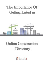 Why Should You Enlist Your Business In An Online Construction Directory