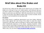Brief Idea about Disc Brakes and Brake Kit