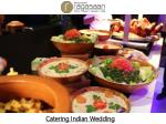 Catering Indian Wedding