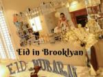 Celebrating Eid ul-Fitr - Brooklyn, NY 2017