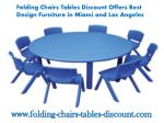 Folding Chairs Tables Discount Offers Best Design Furniture in Miami and Los Angeles