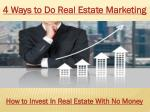 How to do real estate marketing