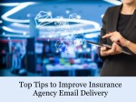 Top tips to improve insurance agency email delivery
