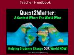 Quest2Matter Teacher Handbook