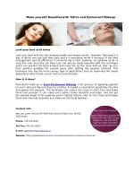 Make yourself Beautiful with Tattoo and Permanent Makeup