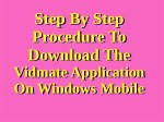 Step by step procedure to download the Vidmate application on Windows mobile