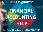 FINANCIAL ACCOUNTING HELP | Toll Free:1-844-752-3111