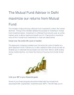 The Mutual Fund Advisor in Delhi maximize our returns from Mutual Fund