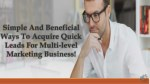 MLM Classified- Perfect Way To Increasing Business Leads Via Online Method