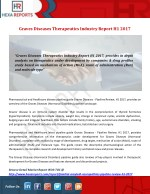 Graves Diseases Therapeutics Industry Report H1 2017