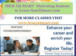HRM 326 MART  Motivating Students to Learn/hrm326mart.com