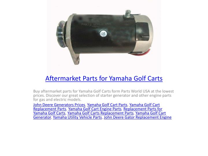 PPT - Aftermarket Parts for Yamaha Golf Carts PowerPoint