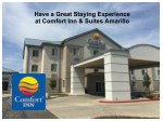 Have a Great Staying Experience at Comfort Inn & Suites Amarillo - Amarillocomfortinn.com