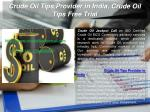 Crude Oil Tips Provider in India, Crude Oil Tips Free Trial