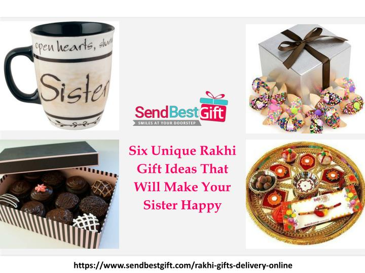 08755238f9a PPT - Unique Rakhi Gift Ideas That Will Make Your Sister Happy ...