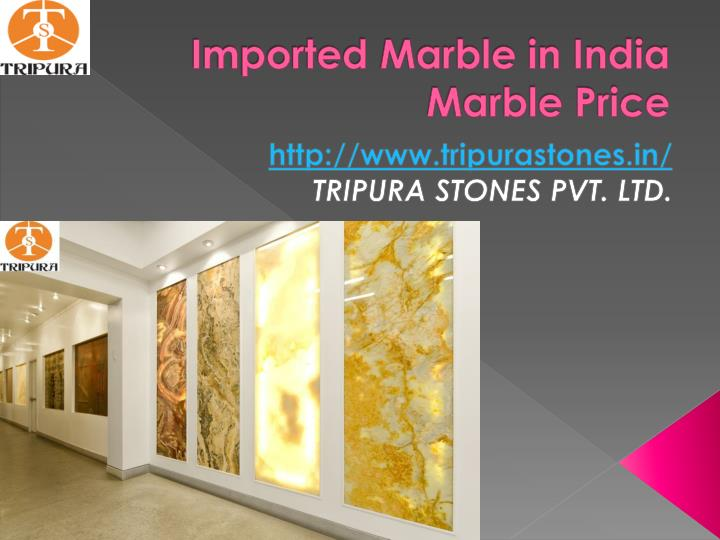 imported marble in india marble price n.
