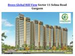 Breez Global Hill View Sector 11 Sohna Road Gurgaon