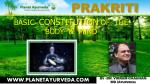Prakriti - Complete Basic Constitution of the Body