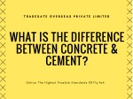 What is the Difference between Concrete & Cement?