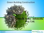 Green Building Construction - Silicon Valley