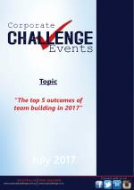 """""""The top 5 outcomes of team building in 2017"""""""