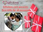 Best Gifts for all occasion at Giftalove.com
