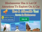 Bhubaneswar Has A Lot Of Attractions To Explore On A Car