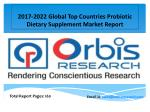 2017 Probiotic Dietary Supplement Market Global Share, Trends, Opportunities, Outlook & Forecast 2022