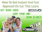 Get quick, instant and fast approval on car title loans in British Columbia  Get Loan Approved