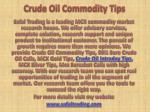 Crude Oil Commodity Tips, Commodity Tips Specialist Call @ 91-9205917204