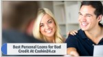 Best Personal Loans for Bad Credit At Cashin24.ca