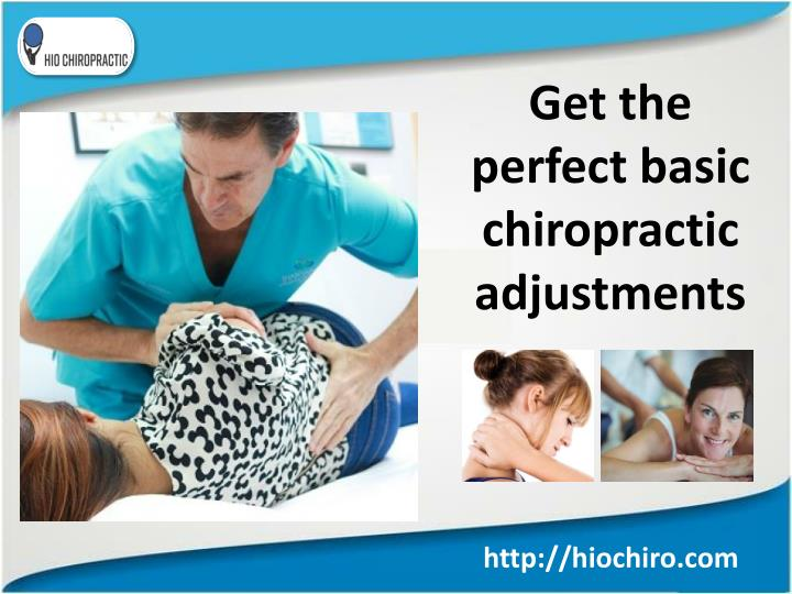 get the perfect basic chiropractic adjustments n.