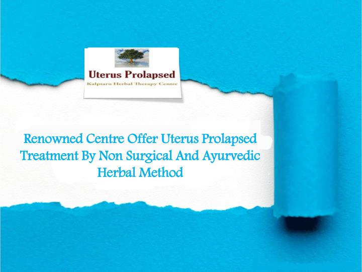 renowned centre offer uterus prolapsed treatment n.