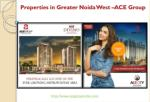 Properties in Greater Noida West - ACE Group