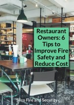 Restaurant Owners: 6 Tips to Improve Fire Safety and Reduce Cost
